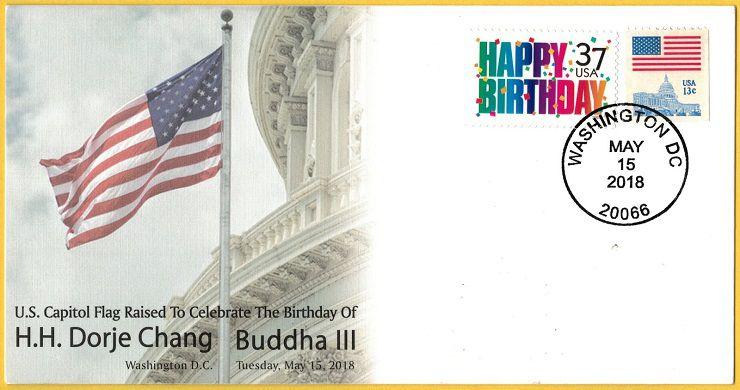 2018年5月15日這一天,華盛頓郵政局發行美國在國會升旗祝賀H.H.第三世多杰羌佛生日的首日封